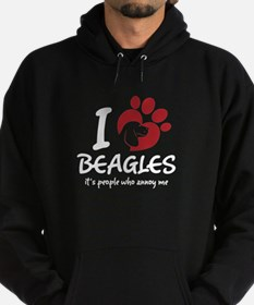 I Love Beagles It's People Who Annoy Me Hoodie