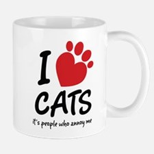 I Love Cats It's People Who Annoy Me Mugs