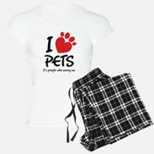 I Love Pets It's People Who Annoy Me Pajamas