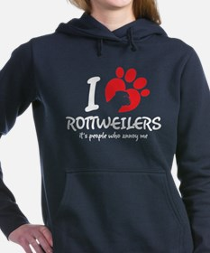 I Love Rottweilers It's People Who Annoy Me Women'
