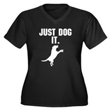 Just Dog It. Plus Size T-Shirt