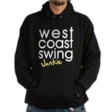 West Coast Swing Junkie Hoodie