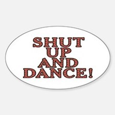 Shut up and dance! - Decal