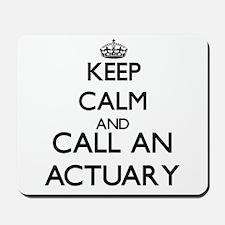 Keep calm and call an Actuary Mousepad
