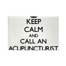 Keep calm and call an Acupuncturist Magnets