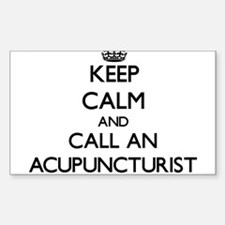 Keep calm and call an Acupuncturist Decal
