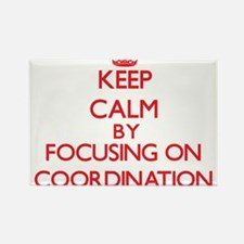 Keep Calm by focusing on Coordination Magnets