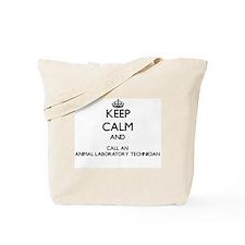 Keep calm and call an Animal Laboratory T Tote Bag