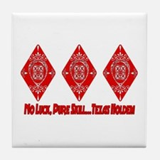 No Luck Pure Skill Tile Coaster