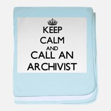Keep calm and call an Archivist baby blanket