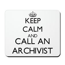 Keep calm and call an Archivist Mousepad