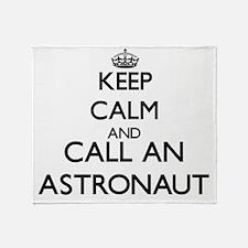 Keep calm and call an Astronaut Throw Blanket
