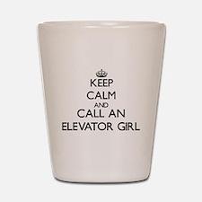 Keep calm and call an Elevator Girl Shot Glass