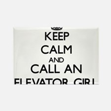 Keep calm and call an Elevator Girl Magnets