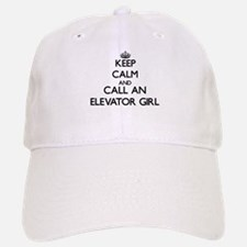 Keep calm and call an Elevator Girl Baseball Baseball Cap
