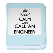 Keep calm and call an Engineer baby blanket