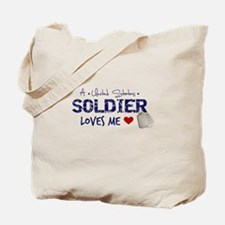 A Soldier Loves Me Tote Bag