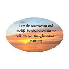 JOHN 11:25 Oval Car Magnet