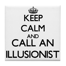 Keep calm and call an Illusionist Tile Coaster