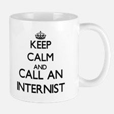 Keep calm and call an Internist Mugs