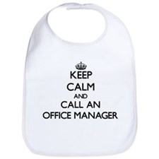 Keep calm and call an Office Manager Bib