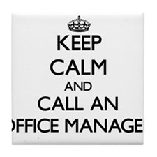 Keep calm and call an Office Manager Tile Coaster