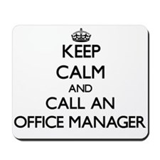 Keep calm and call an Office Manager Mousepad