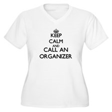 Keep calm and call an Organizer Plus Size T-Shirt