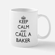 Keep calm and call a Baker Mugs