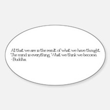 The mind is everything Oval Decal