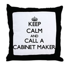 Keep calm and call a Cabinet Maker Throw Pillow