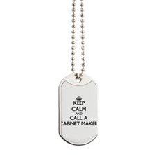 Keep calm and call a Cabinet Maker Dog Tags