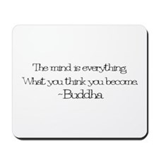 The mind is everything. What Mousepad
