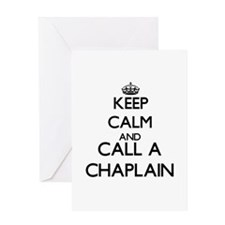 Keep calm and call a Chaplain Greeting Cards