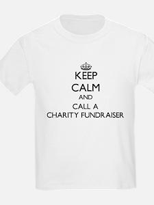 Keep calm and call a Charity Fundraiser T-Shirt