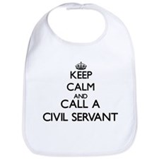 Keep calm and call a Civil Servant Bib