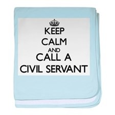 Keep calm and call a Civil Servant baby blanket