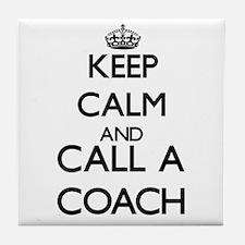 Keep calm and call a Coach Tile Coaster
