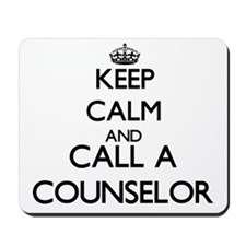 Keep calm and call a Counselor Mousepad