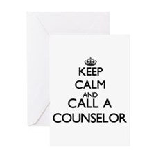 Keep calm and call a Counselor Greeting Cards