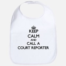 Keep calm and call a Court Reporter Bib