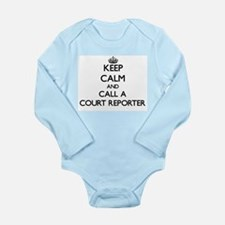 Keep calm and call a Court Reporter Body Suit