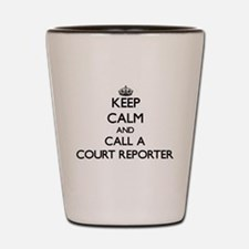 Keep calm and call a Court Reporter Shot Glass