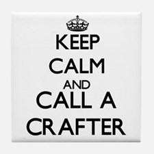 Keep calm and call a Crafter Tile Coaster