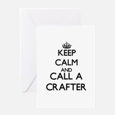 Keep calm and call a Crafter Greeting Cards