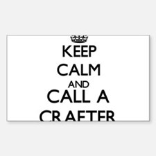 Keep calm and call a Crafter Decal