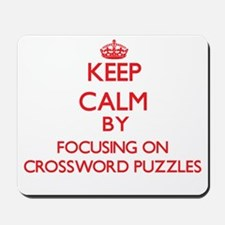 Keep Calm by focusing on Crossword Puzzl Mousepad