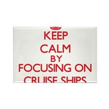 Keep Calm by focusing on Cruise Ships Magnets