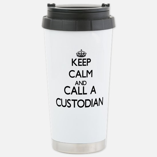 Keep calm and call a Cu Stainless Steel Travel Mug