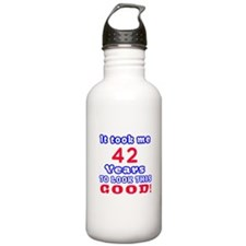 It Took Me 42 Years To Water Bottle